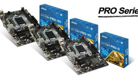MSI REVEALS H110 PRO SERIES MOTHERBOARDS