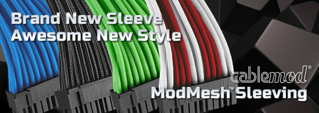 New CableMod sleeving delivers vibrant color and superb durability