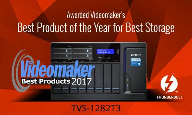 """QNAP TVS-1282T3 Thunderbolt 3 NAS Honored with Videomaker Magazine's Coveted """"Best Products for 2017"""" Award for Best Storage"""