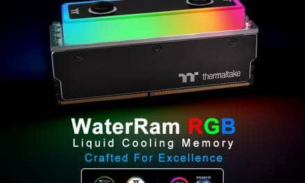 Thermaltake Releases WaterRam RGB Liquid Cooling DDR4 Memory  3200MHz 32GB/16GB