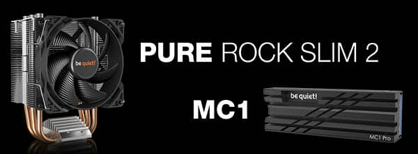 be quiet! presents compact Pure Rock Slim 2 CPU cooler as well as MC1 and MC1 Pro M.2 SSD coolers