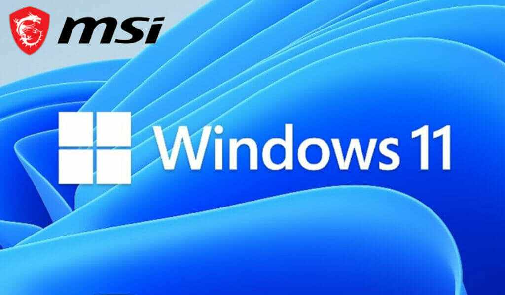 MSI motherboards are ready for Windows 11